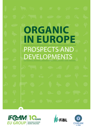 Organic in Europe. Prospects and Developments