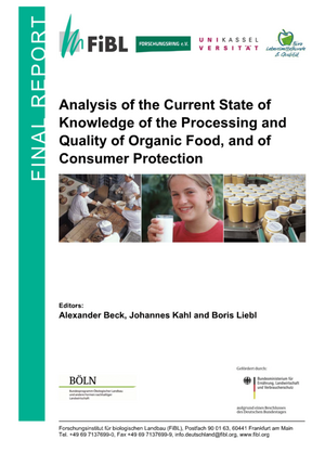 Analysis of the Current State of Knowledge of the Processing and Quality of Organic Food, and of Consumer Protection