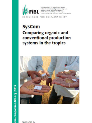 SysCom - Comparing organic and conventional production systems in the tropics
