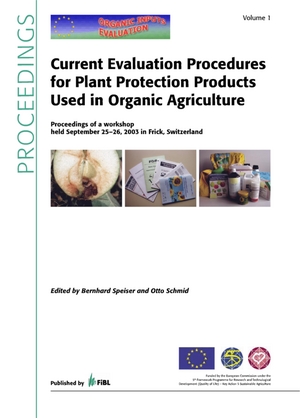 Current Evaluation Procedures for Plant Protection Products Used in Organic Agriculture