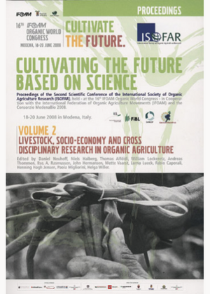 Cultivating the Future Based on Science. Volume 2: Livestock, Socio-economy and Cross disciplinary Research in Organic Agriculture