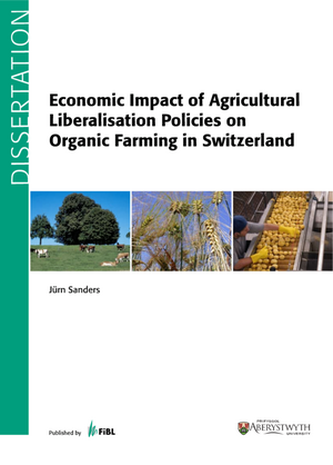 Economic Impact of Agricultural Liberalisation Policies on Organic Farming in Switzerland
