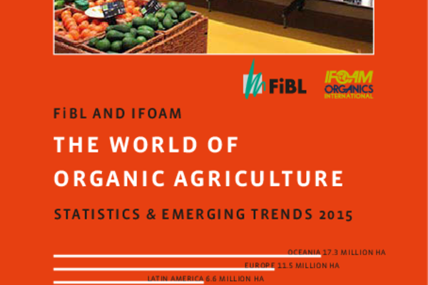 "Cover ""The World of Organic Agriculture 2015"""