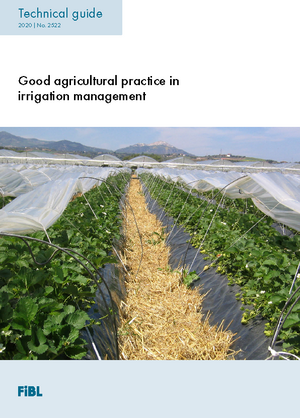 Good agricultural practice in irrigation management