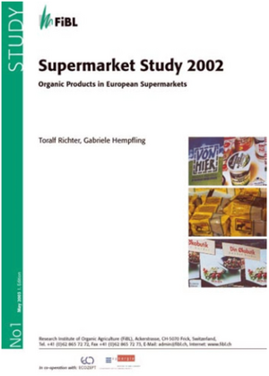 Supermarket Study 2002. Organic Products in European Supermarkets