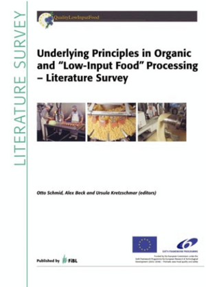 "Underlying Principles in Organic and ""Low-Input Food"" Processing"