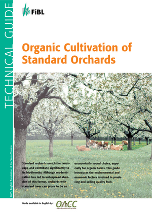 Organic Cultivation of Standard Orchards