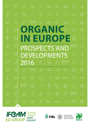 Organic in Europe. Prospects and Developments 2016