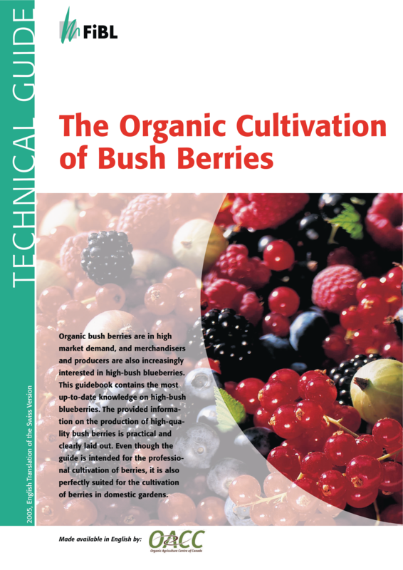 Cover The Organic Cultivation of Bush Berries