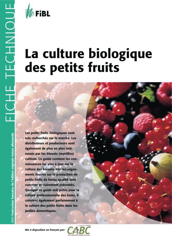 La culture biologique des petits fruits