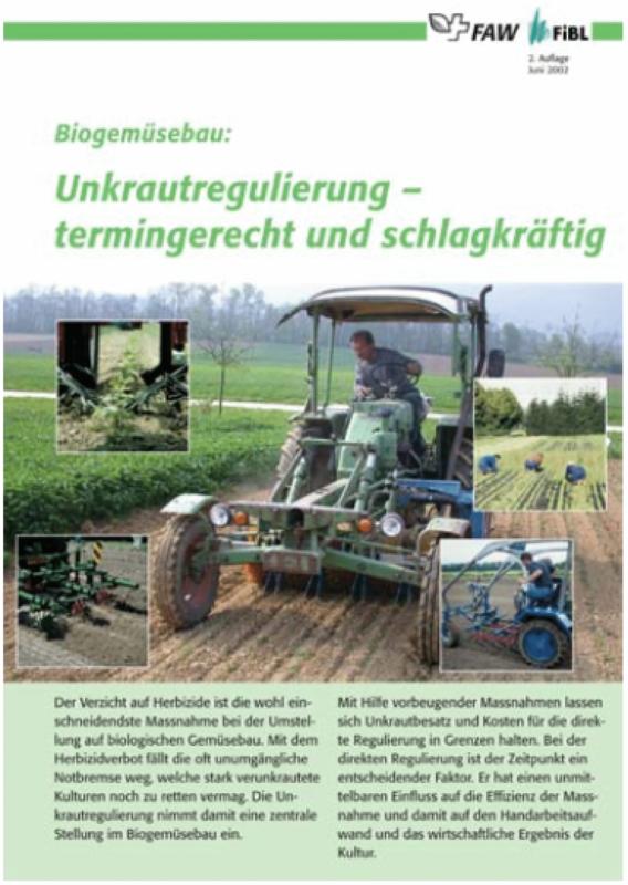Biogemüsebau: Unkrautregulierung - termingerecht und schlagkräftig
