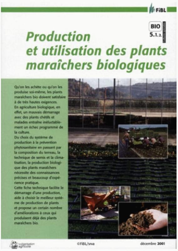 Production et utilisation de plants maraîchers biologiques