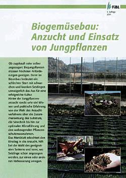 Biogemüsebau: Anzucht und Einsatz von Jungpflanzen