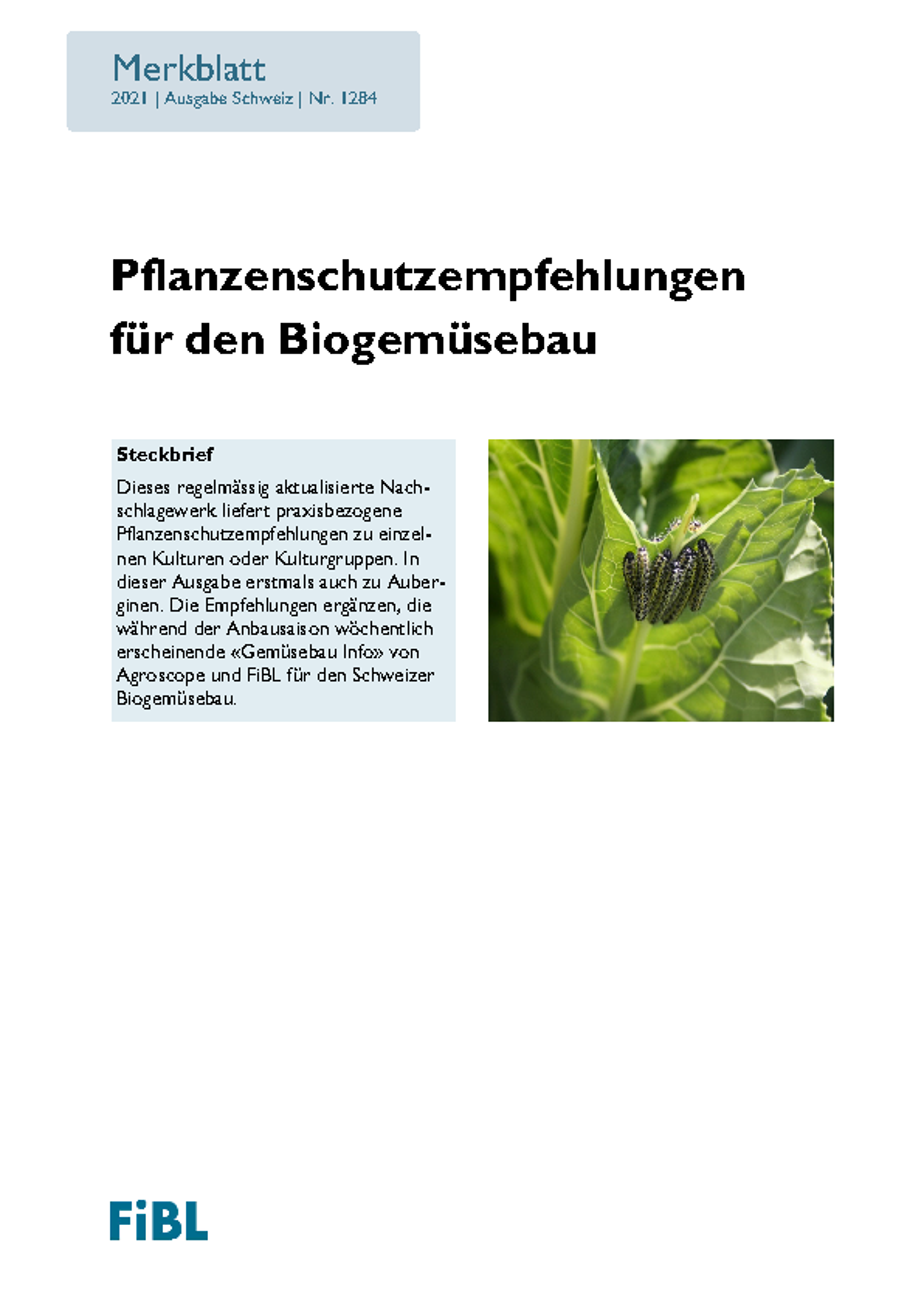 Pflanzenschutzempfehlungen für den Biogemüsebau