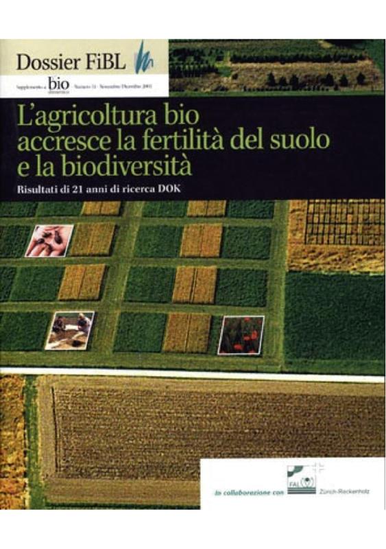 L'agricoltura bio accresce la fertilità del suolo e la biodiversità