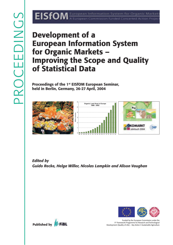 Cover: Development of a European Information System for Organic Markets - Improving the Scope and Quality of Statistical Data