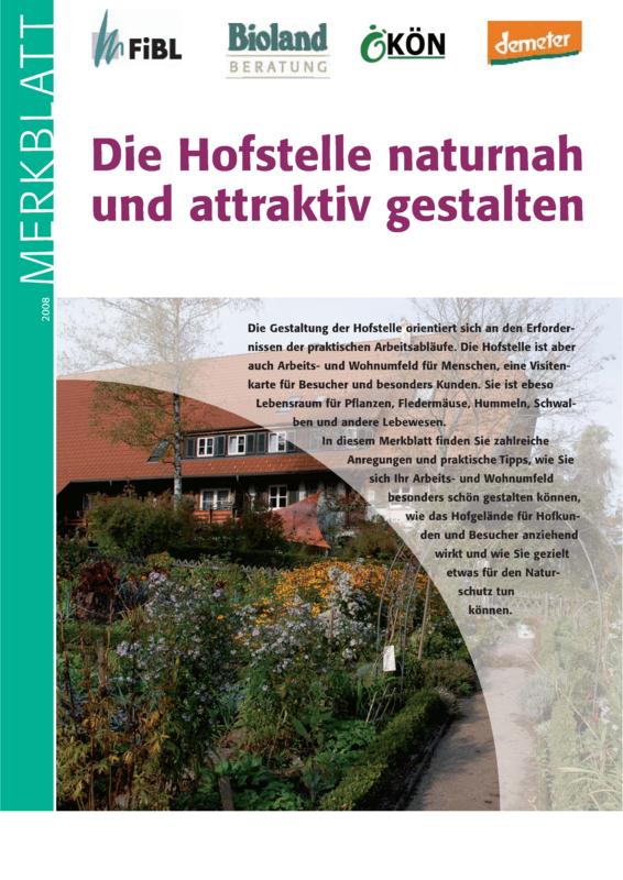 Die Hofstelle naturnah und attraktiv gestalten