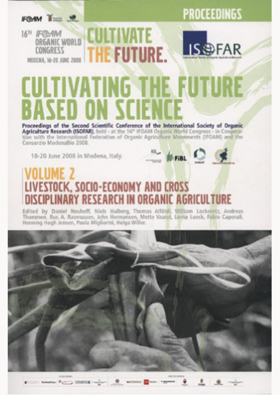 Cover: Cultivating the Future Based on Science. Volume 2: Livestock, Socio-economy and Cross disciplinary Research in Organic Agriculture