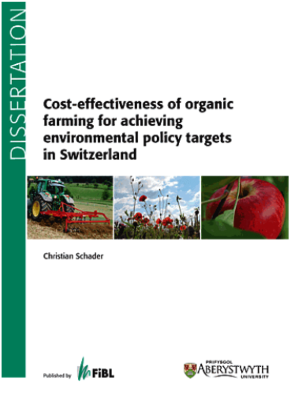 Cover: Cost-effectiveness of organic farming for achieving environmental policy targets in Switzerland