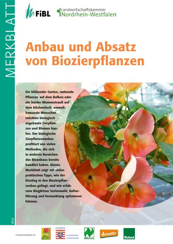 Anbau und Absatz von Biozierpflanzen