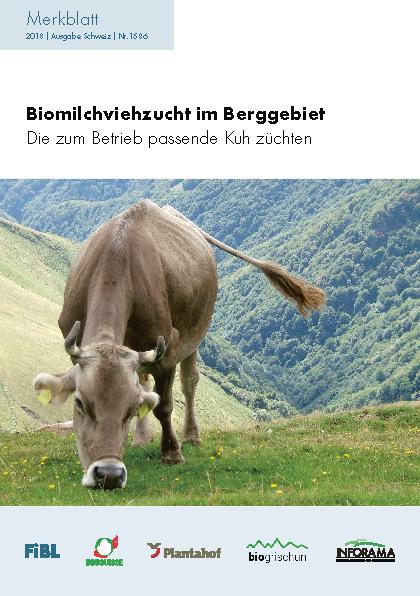 Biomilchviehzucht im Berggebiet