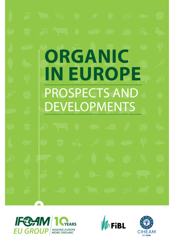 Cover: Organic in Europe. Prospects and Developments