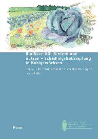 Biodiversität fördern und nutzen - Schädlingsbekämpfung in Kohlgewächsen