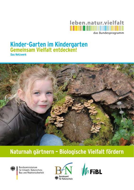 Naturnah gärtnern - Biologische Vielfalt fördern