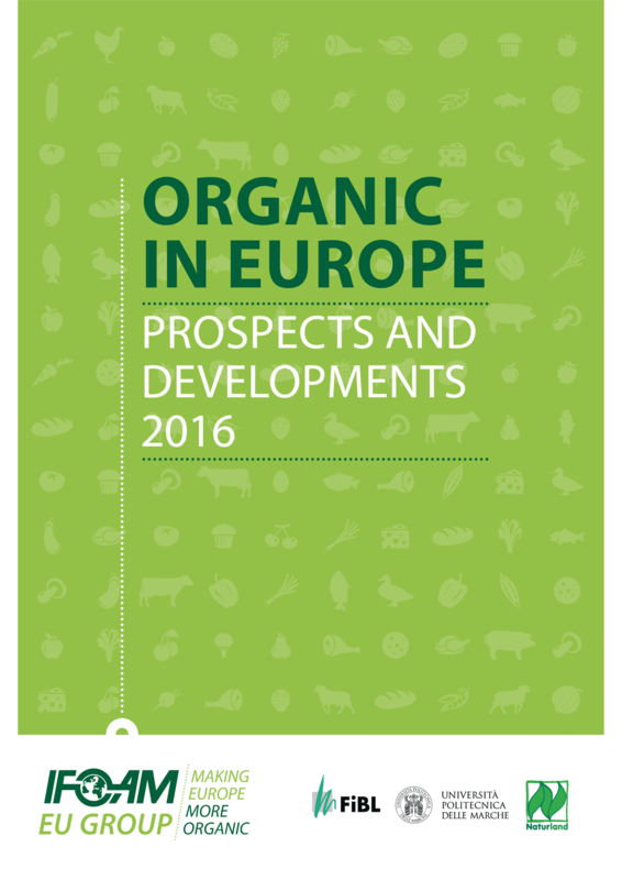 Cover: Organic in Europe. Prospects and Developments 2016