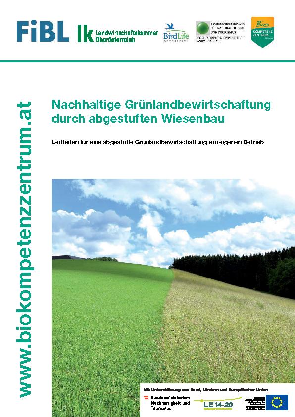 Nachhaltige Grünlandbewirtschaftung durch abgestuften Wiesenbau