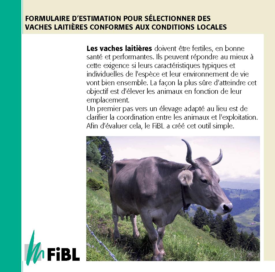 Formulaire d'estimation pour sélectionner des vaches laitières conformes aux conditions locales (Suisse)