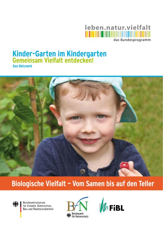 Biologische Vielfalt - Vom Samen bis auf den Teller